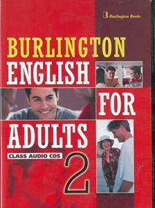 BURLINGTON ENGLISH FOR ADULTS 2 CDs