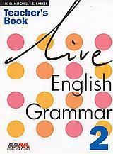 LIVE ENGLISH GRAMMAR 2 TCHR'S