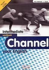 CHANNEL YOUR ENGLISH INTERMEDIATE WKBK (+CD-ROM)