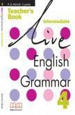 LIVE ENGLISH GRAMMAR 4 TCHR'S
