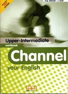 CHANNEL YOUR ENGLISH UPPER-INTERMEDIATE WKBK (+CD-ROM)