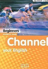 CHANNEL YOUR ENGLISH BEGINNERS ST/BK