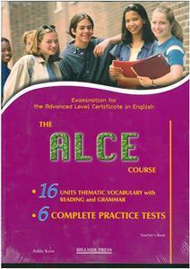 ALCE COURSE (6 PRACTICE TESTS) TCHR'S