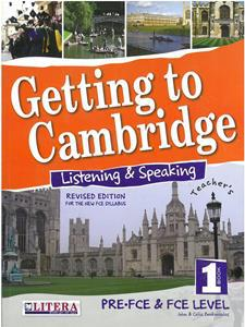 GETTING TO CAMBRIDGE 1 (REVISED) LISTENING & SPEAKING TCHR'S