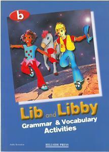 LIB AND LIBBY B GRAMMAR + VOCABULARY