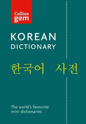 KOREAN GEM DICTIONARY : THE WORLD'S FAVOURITE MINI DICTIONARIES