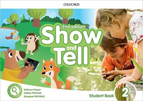 SHOW AND TELL 2 ST/BK 2ND