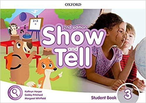 SHOW AND TELL 3 ST/BK 2ND