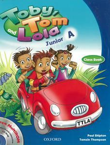 TOBY TOM AND LOLA JUNIOR A ST/BK (+CD ROM)