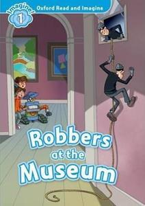 OXFORD READ AND IMAGINE (1): ROBBERS AT THE MUSEUM