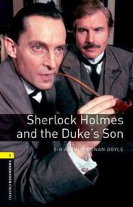 SHERLOCK HOLMES AND THE DOKE S SON (OBW 1)