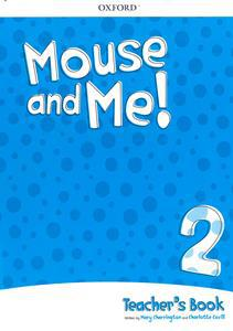 MOUSE AND ME! 2 TCHR'S