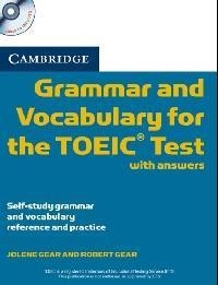 CAMBRIDGE GRAMMAR & VOCABULARY FOR THE TOEIC TEST W/ANSWERS(+CDS)