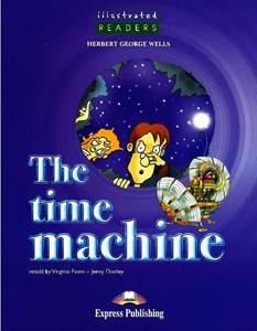 TIME MACHINE (ILLUSTRATED) LVL A2 (+CD)