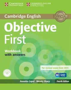 OBJECTIVE 4TH FIRST FCE WKBK W/ANSWERS (+CD) REVISED 2015