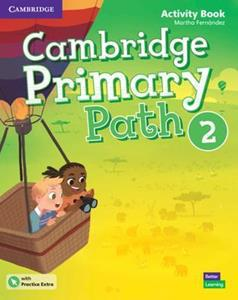 CAMBRIDGE PRIMARY PATH LEVEL 2 WKBK (+EXTRA PRACTICE)