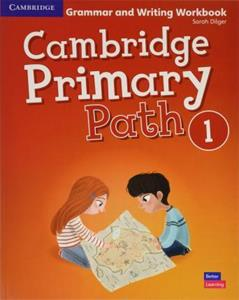 CAMBRIDGE PRIMARY PATH LEVEL 1 GRAMMAR AND WRITING WORKBOOK