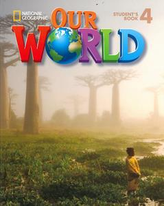 * OUR WORLD 4 ST/BK (+CD-ROM) (CENGAGE)