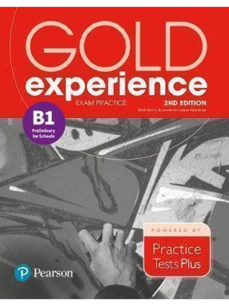 GOLD EXPERIENCE B1 EXAM PRACTICE PRELIMINARY PET FOR SCHOOLS 2ND ED