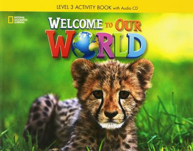 WELCOME TO OUR WORLD 3 WKBK (+CD) (CENGAGE)