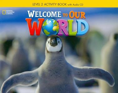 WELCOME TO OUR WORLD 2 WKBK (+CD) (CENGAGE)