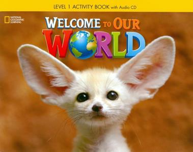 WELCOME TO OUR WORLD 1 WKBK (+CD) (CENGAGE)