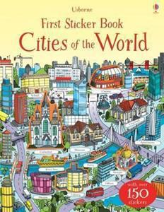 * FIRST STICKER BOOK CITIES OF THE WORLD