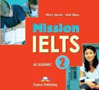 MISSION IELTS 2 ACADEMIC CDS