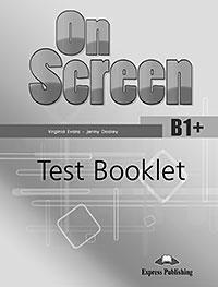 ON SCREEN B1+ TEST REVISED