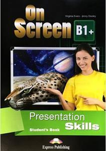 ON SCREEN B1+ PRESENTATION SKILLS