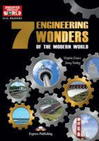 7 ENGINEERING WONDERS OF THE MODERN WORLD (+DIGI BOOK)
