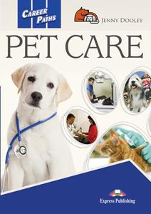 CAREER PATHS PET CARE ST/BK (+DIGI-BOOK)