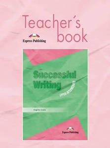 SUCCESSFUL WRITING UPPER-INTERMEDIATE TCHR'S
