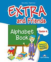 EXTRA & FRIENDS JUNIOR A ALPHABET BOOK