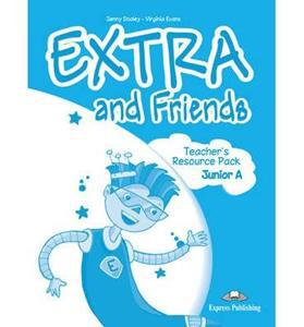 EXTRA & FRIENDS JUNIOR A TCHR'S RESOURCE PACK