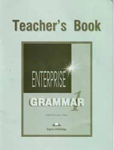 ENTERPRISE 1 BEGINNER GRAMMAR TCHR'S