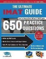 THE ULTIMATE IMAT GUIDE : 650 PRACTICE QUESTIONS, FULLY WORKED SOLUTIONS, TIME SAVING TECHNIQUES, SCORE BOOSTING STRATEGIES, 2019 EDITION, UNIADMISSIONS