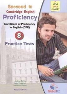 SUCCEED IN CPE 8 PRACTICE TESTS TCHR'S