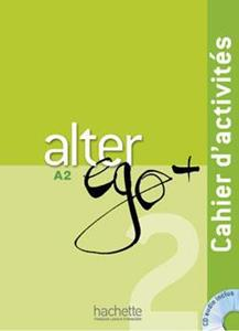 ALTER EGO PLUS 2 (A2) CAHIER