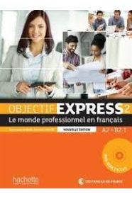 OBJECTIF EXPRESS 2 ELEVE (+CD-ROM)