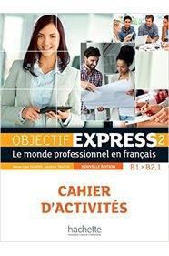 OBJECTIF EXPRESS 2 CAHIER