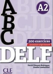 DELF A2 ELEVE (+CD +200 EXERCICES +CORRIGES) (ABC) 2018