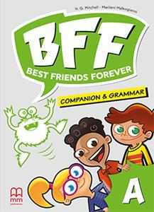 BFF - BEST FRIENDS FOREVER JUNIOR A COMPANION & GRAMMAR