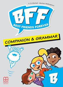 BFF - BEST FRIENDS FOREVER JUNIOR B COMPANION & GRAMMAR