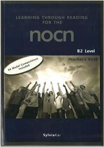 LEARNING THROUGH READING FOR THE NOCN B2 TCHR'S