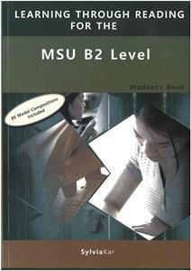 * LEARNING THROUGH READING FOR THE MSU B2 ST/BK
