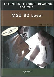 * LEARNING THROUGH READING FOR THE MSU B2 TCHR'S