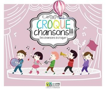 CROQUE CHANSONS (+CD)