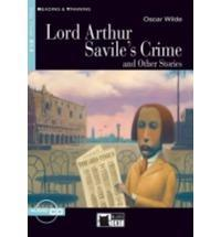 LORD ARTHUR SAVILE'S CRIME AND OTHER STORIES B1.2 (+CD)