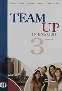 TEAM UP IN ENGLISH 3 WKBK (ELI) (+CD)